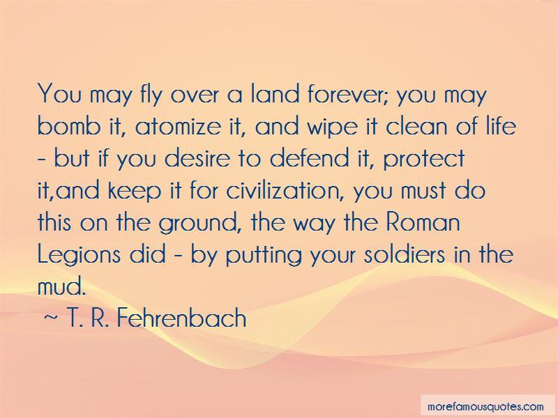 T. R. Fehrenbach Quotes