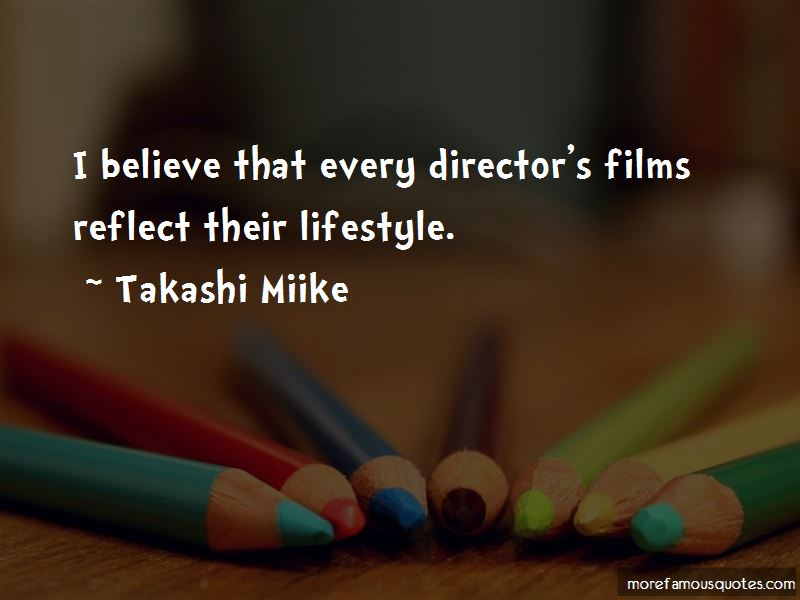 Takashi Miike Quotes Pictures 4