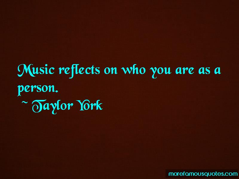 Taylor York Quotes