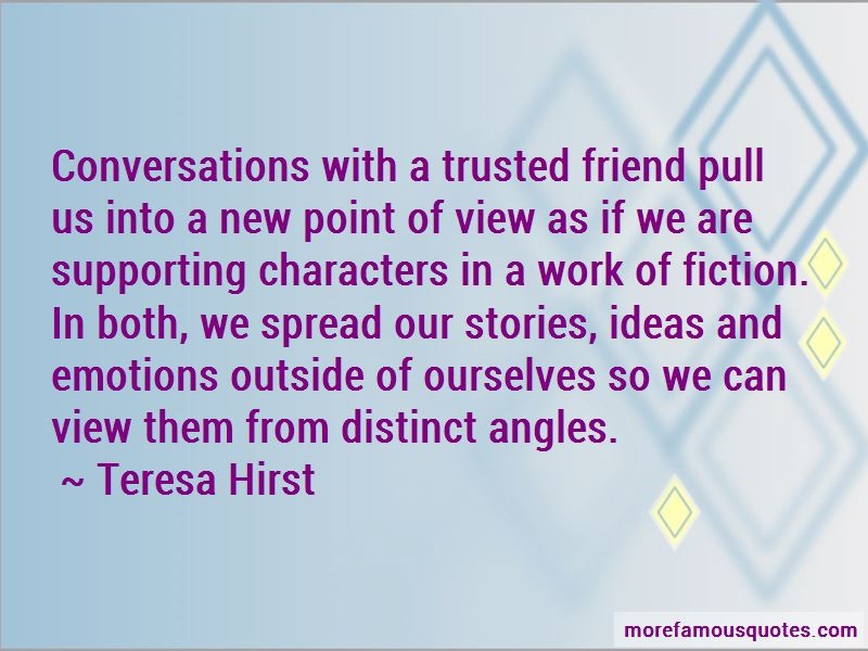 Teresa Hirst Quotes