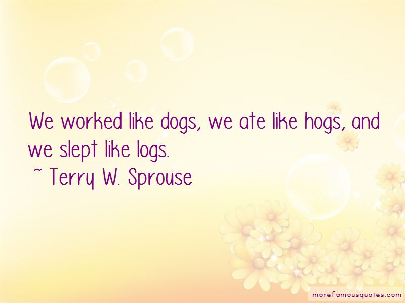 Terry W. Sprouse Quotes Pictures 2