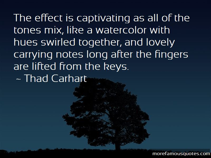 Thad Carhart Quotes Pictures 2