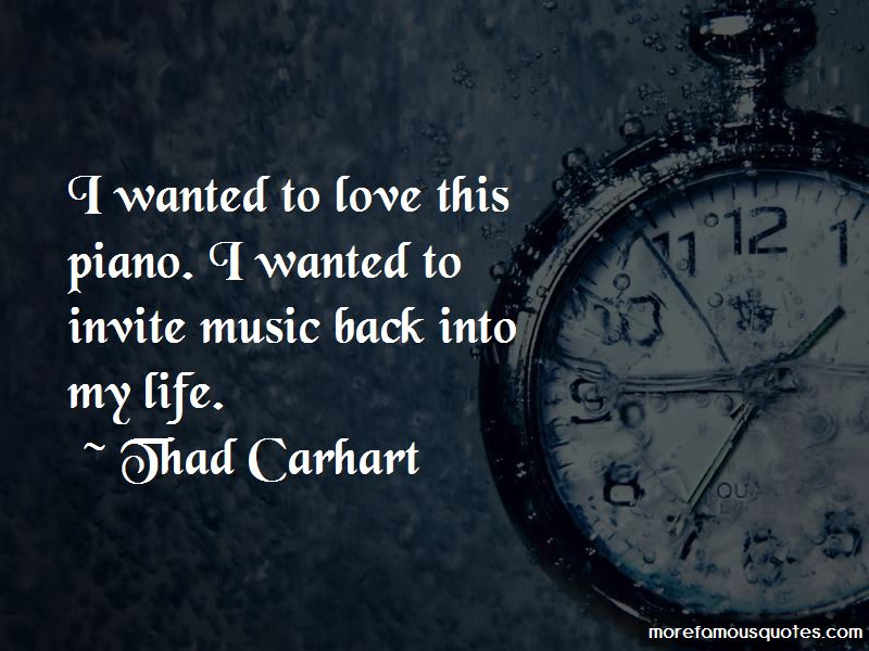 Thad Carhart Quotes