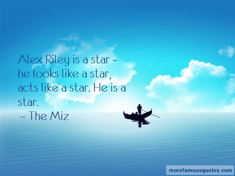 The Miz Quotes Pictures 4