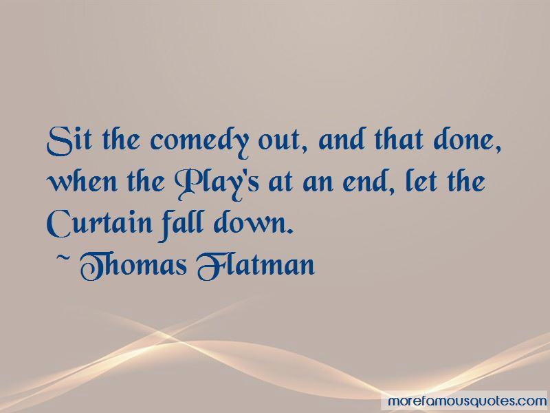 Thomas Flatman Quotes