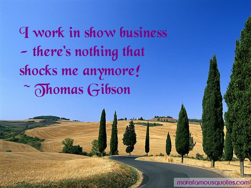 Thomas Gibson Quotes Pictures 2