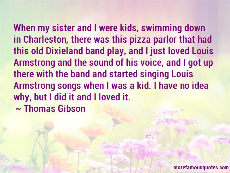 Thomas Gibson Quotes