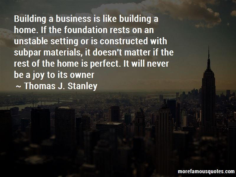 Thomas J. Stanley Quotes Pictures 4