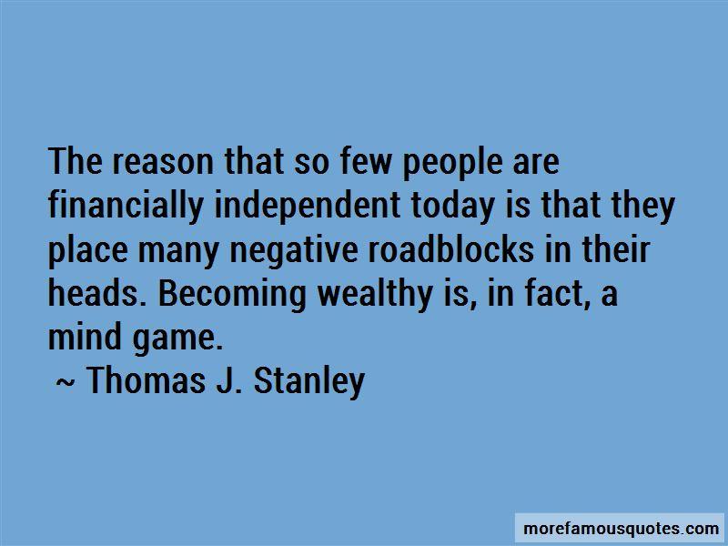Thomas J. Stanley Quotes