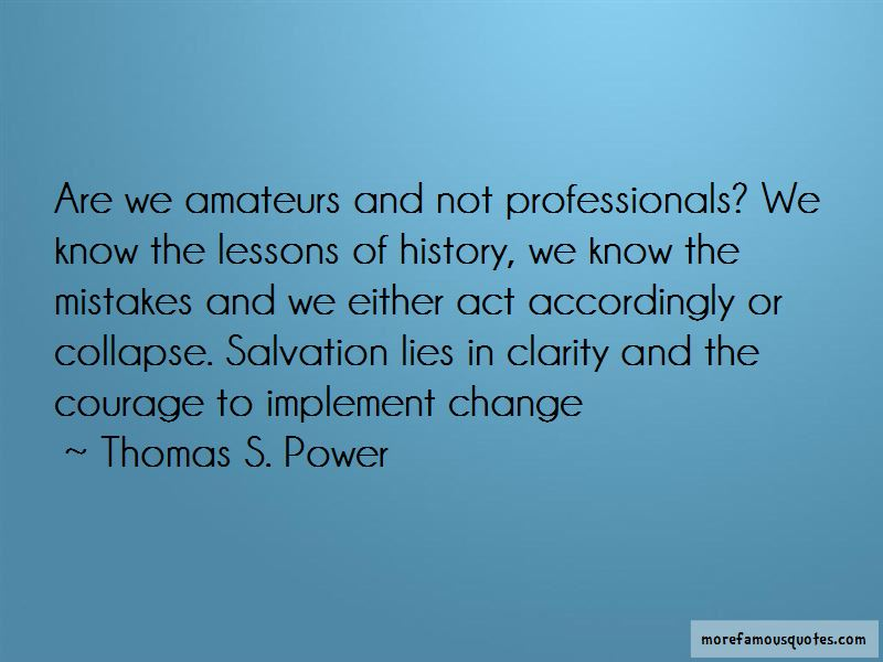 Thomas S. Power Quotes Pictures 3