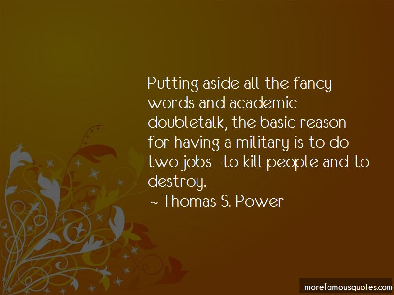 Thomas S. Power Quotes Pictures 4