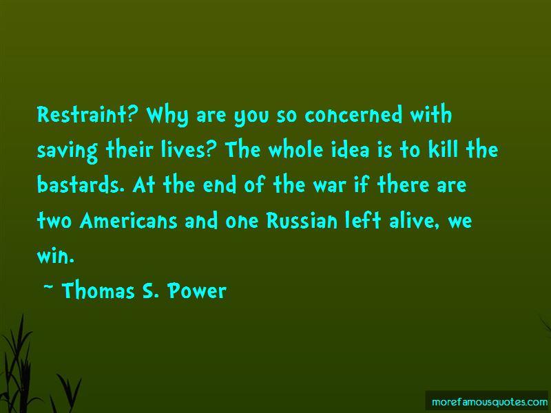 Thomas S. Power Quotes