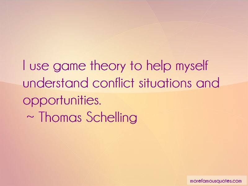 Thomas Schelling Quotes Pictures 2