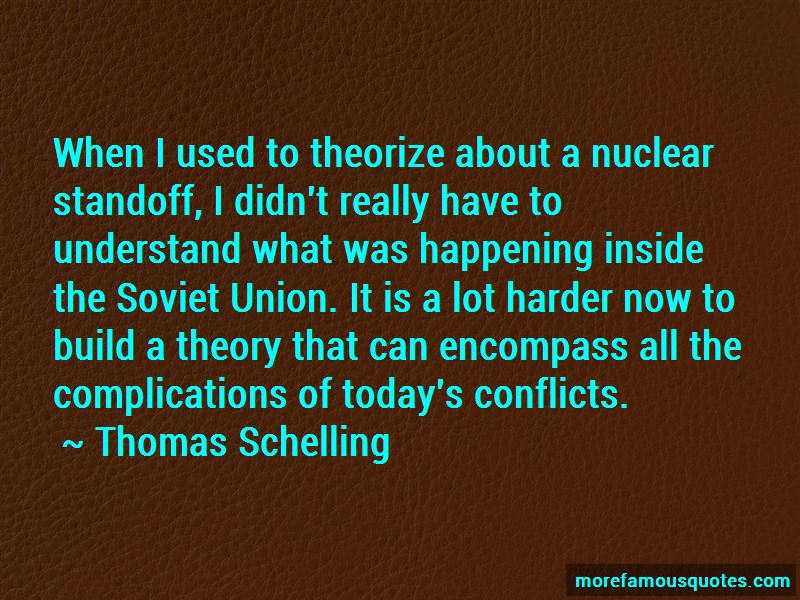 Thomas Schelling Quotes Pictures 4