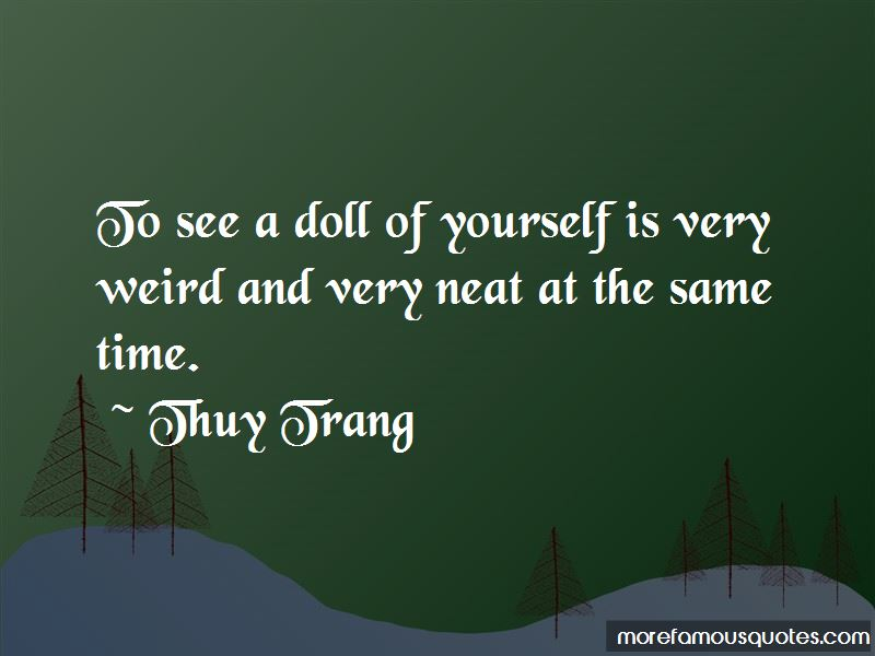 Thuy Trang Quotes