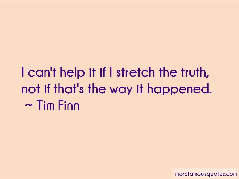 Tim Finn Quotes Pictures 3