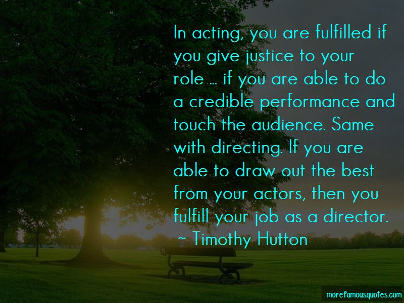 Timothy Hutton Quotes