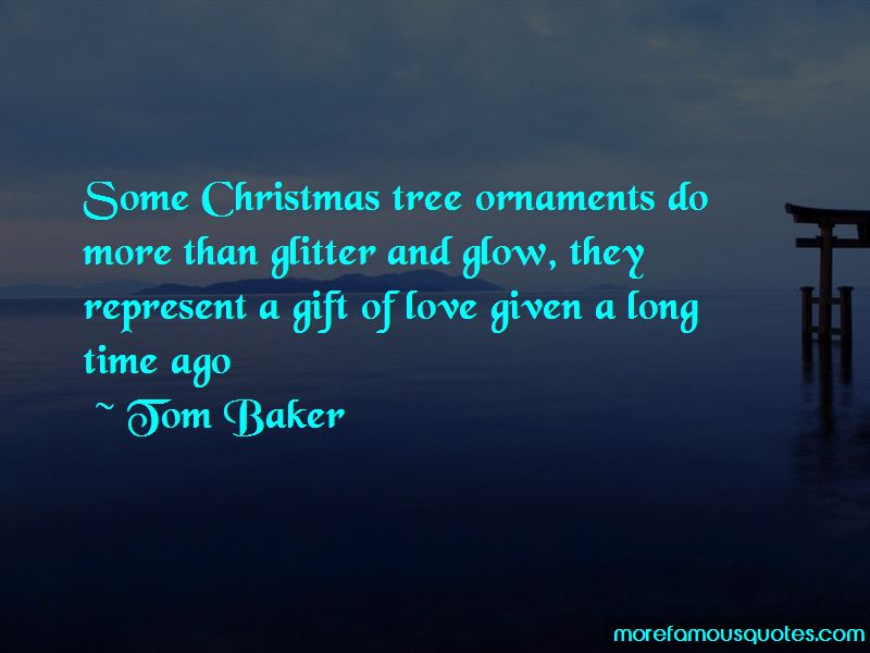 Tom Baker Quotes