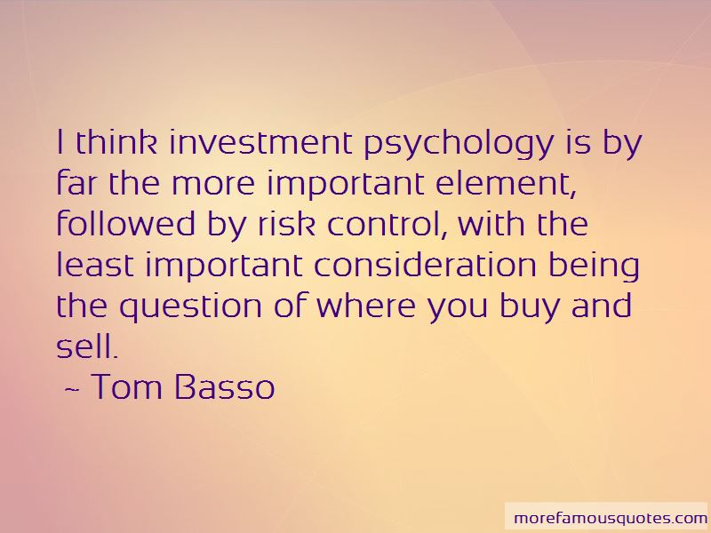 Tom Basso Quotes Pictures 2