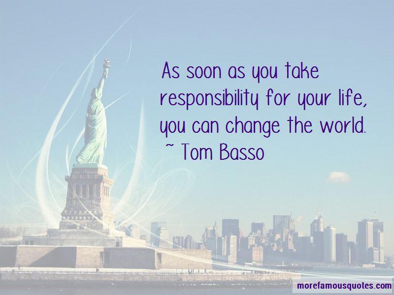 Tom Basso Quotes