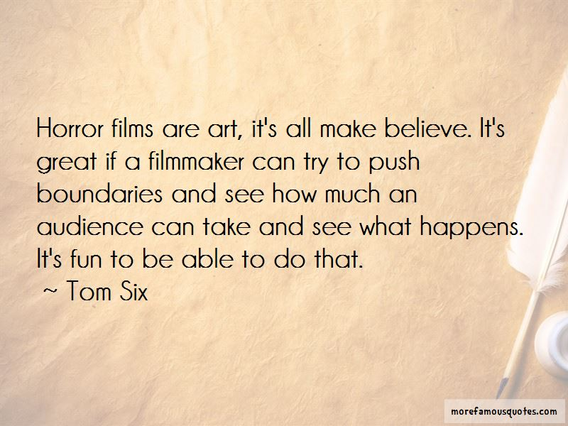 Tom Six Quotes Pictures 2