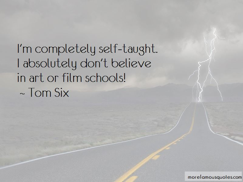 Tom Six Quotes Pictures 3