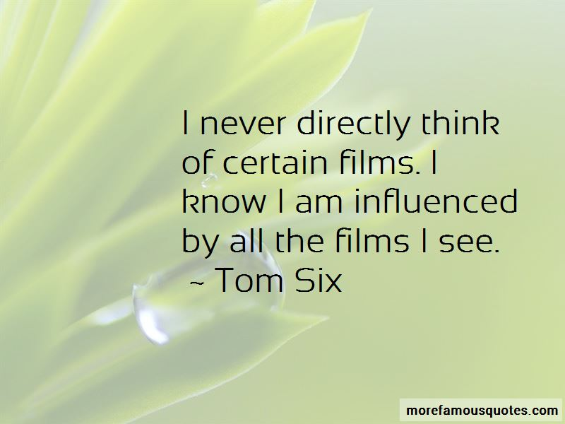 Tom Six Quotes Pictures 4