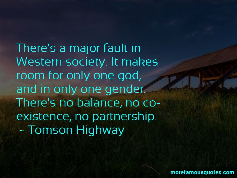 Tomson Highway Quotes Pictures 4