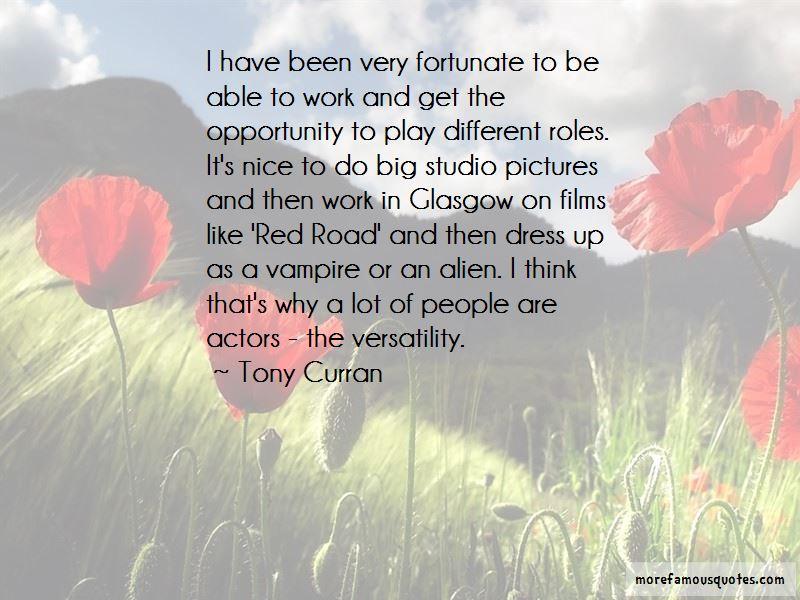 Tony Curran Quotes Pictures 3
