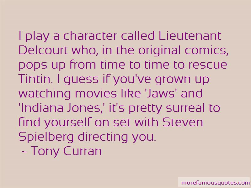 Tony Curran Quotes