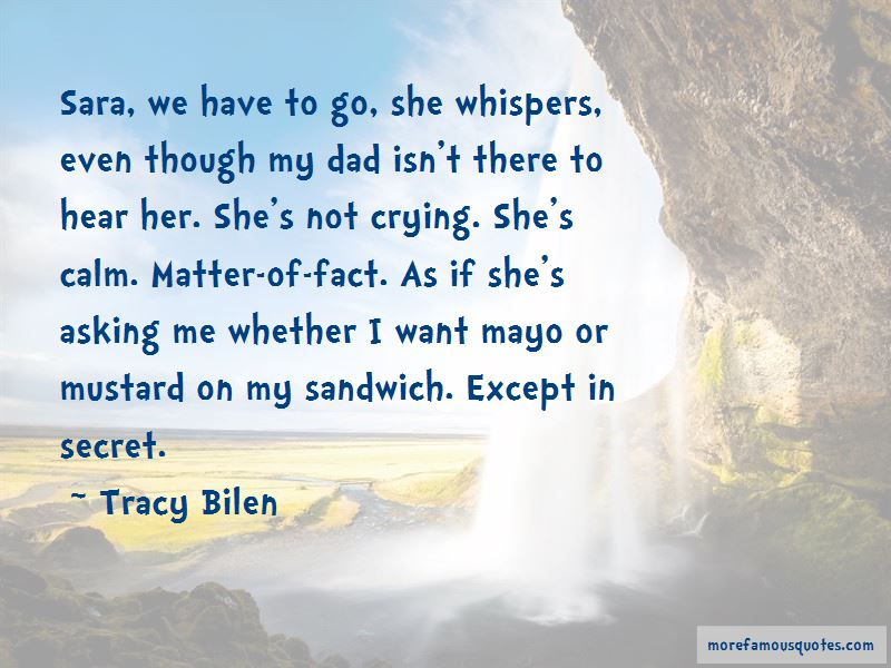 Tracy Bilen Quotes Pictures 2