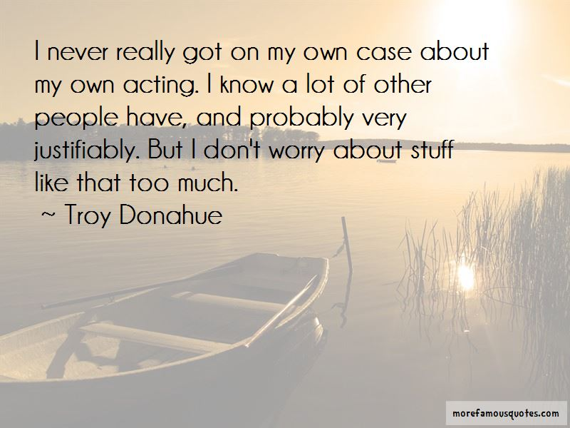 Troy Donahue Quotes