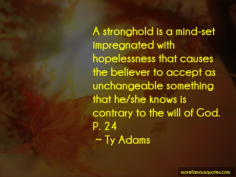 Ty Adams Quotes Pictures 3