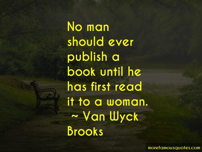 Van Wyck Brooks Quotes Pictures 4