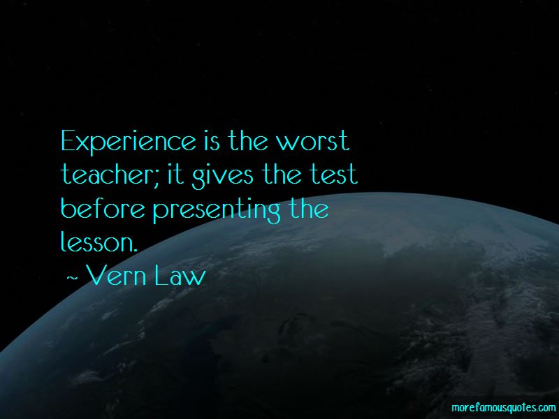 Vern Law Quotes Pictures 4