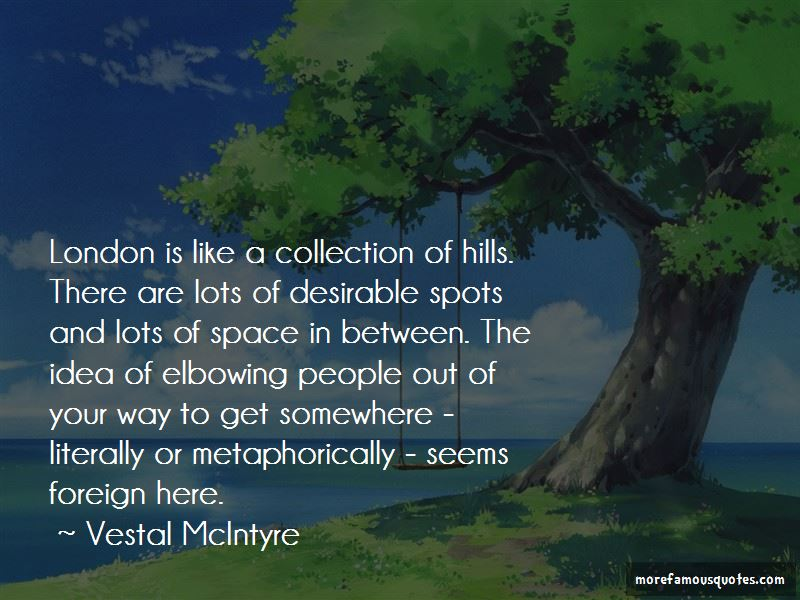 Vestal McIntyre Quotes Pictures 3