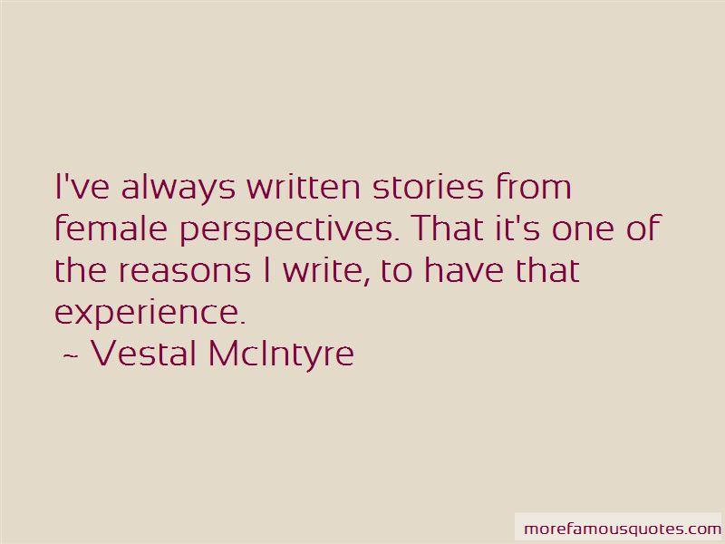 Vestal McIntyre Quotes