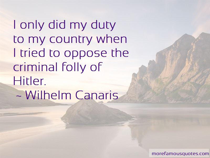 Wilhelm Canaris Quotes Pictures 2