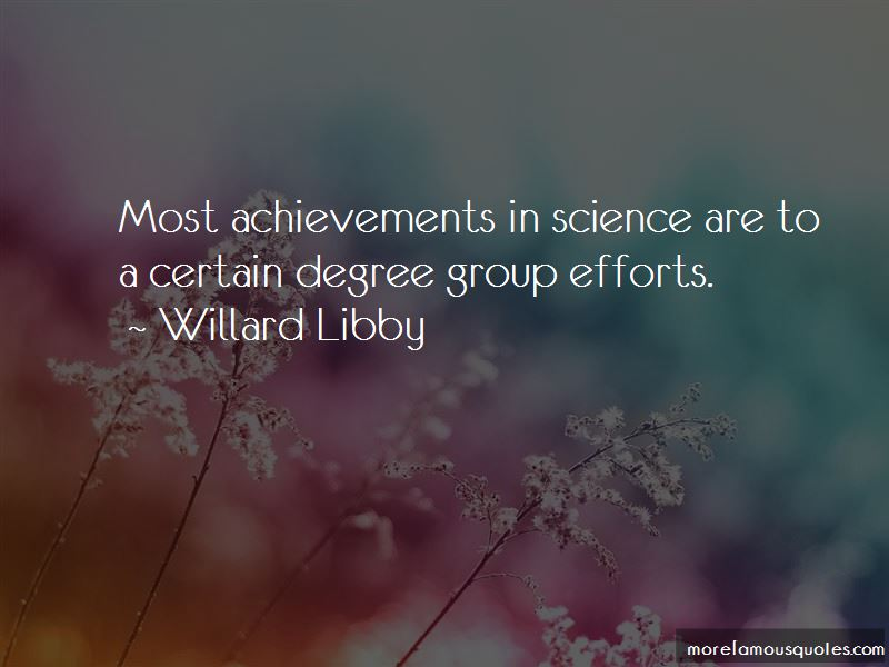 Willard Libby Quotes Pictures 3