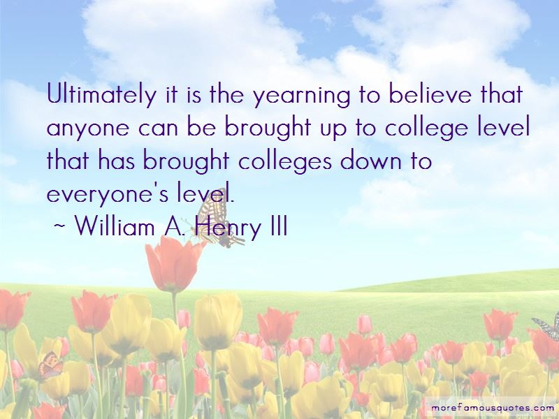 William A. Henry III Quotes Pictures 2