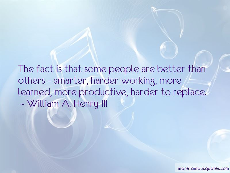William A. Henry III Quotes Pictures 3