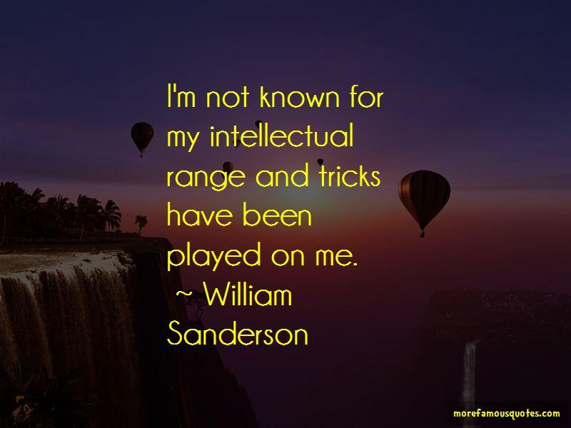 William Sanderson Quotes Pictures 2