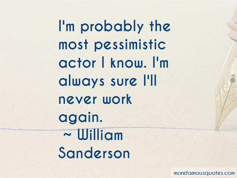 William Sanderson Quotes