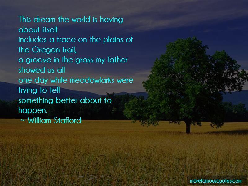 William Stafford Quotes Pictures 4