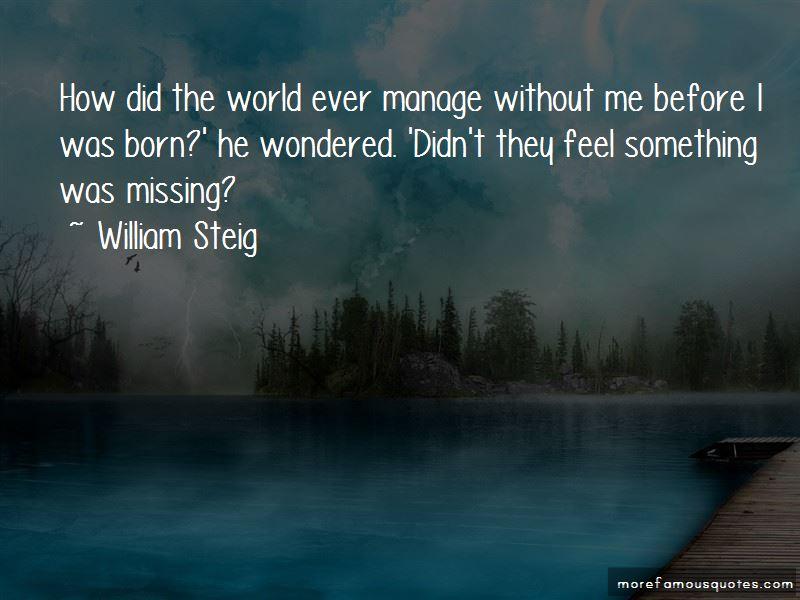 William Steig Quotes Pictures 3