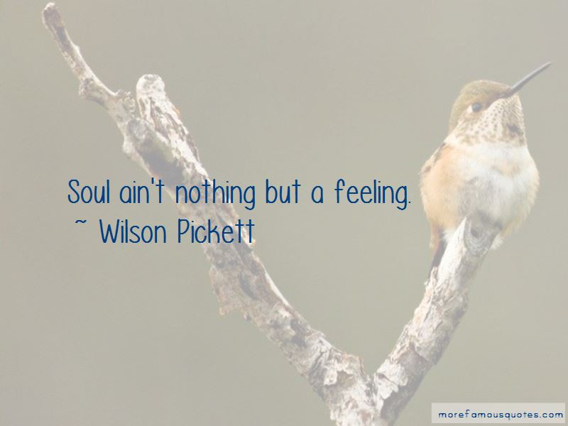 Wilson Pickett Quotes Pictures 4