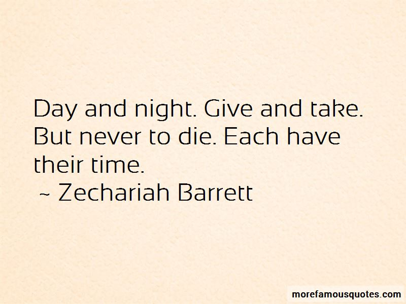 Zechariah Barrett Quotes Pictures 4