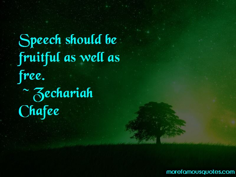 Zechariah Chafee Quotes Pictures 2