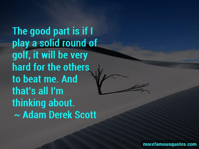 Adam Derek Scott Quotes Pictures 4