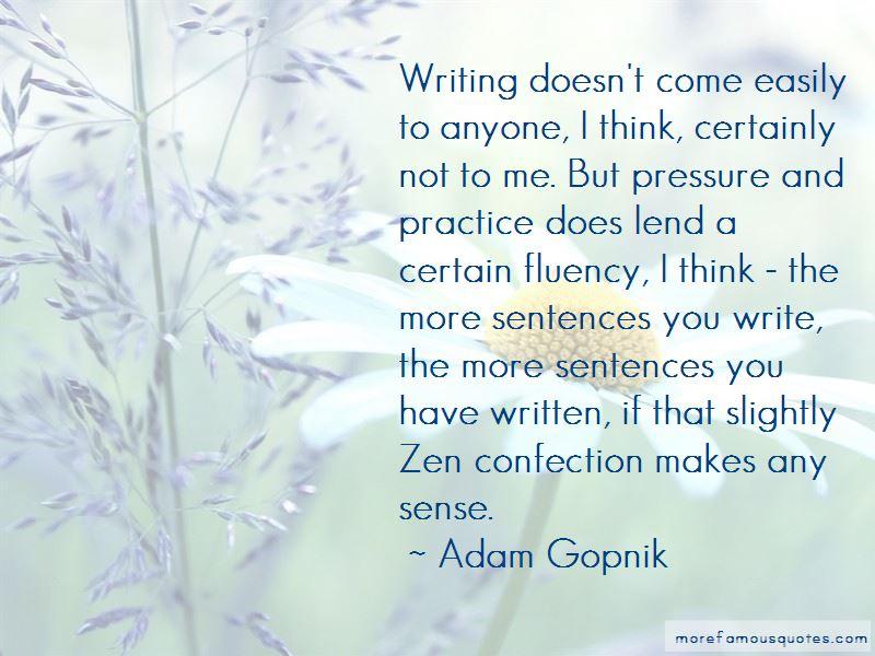 Adam Gopnik Quotes Pictures 2